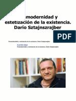 SZTANJNSZRAJBER, Darío. Posmodernidad y Estetización de La Existencia. FLACSO