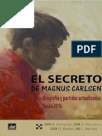 El Secreto de Magnus Carlsen - Renier Vázquez & Alfonso Romero