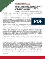 CAPÍTULOS DE TRANSPARENCIA INTERNACIONAL EN AMÉRICA LATINA Y EL CARIBE EXPRESAN SU PREOCUPACIÓN POR UN POSIBLE ASILO A ALAN GARCÍA EN URUGUAY