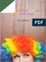 Una Pareja de Lo Más Normal (Arco Iris 1)- Maria Jose Moreno Ramirez