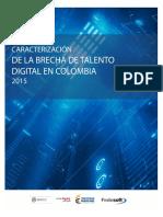 Caracterizacion de La Brecha de Talento Digital Colombiano 2015