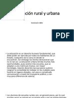 Educación Rural y Urbana