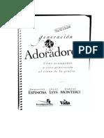 Generación De Adoradores - Lucas Leys, Danilo Montero, Emmanuel Espinoza.doc