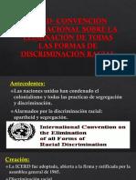Icerd- Convención Internacional Sobre La Eliminación de Todas