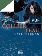 Tiernan Cate - Balefire 4. Collier d'Eau