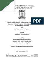 Estudio Infográfico de La Evolución Morfológica y Contextual de La Plaza de Armas de Saltillo y Su Entorno Arquitectónico