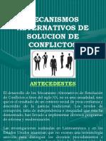 Mecanismos Alternativos de Soluciones de Conflictos