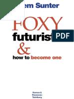 Foxy Futurists & How to Become One
