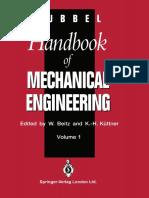 G. Rumpel, H. D. Sondershausen (auth.), Wolfgang Beitz, Karl-Heinz Küttner (eds.)-Dubbel Handbook of Mechanical Engineering-Springer London (1994).pdf