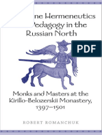 Robert Romanchuk-Byzantine Hermeneutics and Pedagogy in the Russian North_ Monks and Masters at the Kirillo-Belozerskii Monastery, 1397-1501-University of Toronto Press (2007)