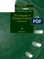 (Byzantios 9) Martin Hinterberger (Ed.)-The Language of Byzantine Learned Literature-Brepols (2014)