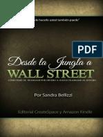 Desde La Jungla a Wall Street - Sandra Bellizzi