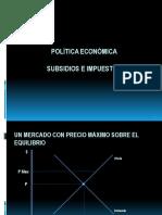Politica economica, subsidios e impuestos
