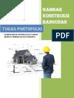 Tugas Portofolio Gamb. Konstruksi Bangunan