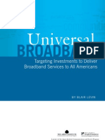Universal Broadband Targeting Investments to Deliver Broadband Services to All Americans