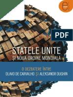 Statele Unite Si Noua Ordine Mondiala - O Dezbatere Intre Olavo de Carvalho Si Aleksandr Dughin