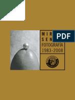 Fotografía 1983.2008 - Mireia Sentís