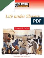 (Slavery in the Americas) Deborah H. Deford-Life Under Slavery-Chelsea House Pub (2006).pdf
