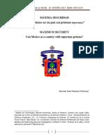 Mexico podria ser un pais de prisiones de super maxima seguridad?