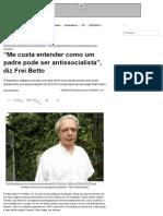 Frei Betto - Entrevista 2015