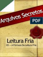 03-Arquivos-Secretos-LF-A-Fórmula-Da-Leitura-Fria.pdf