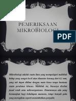 PPT Pemeriksaan Mikrobiologi