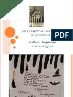 La Présentation de l'Ecole de Caïre