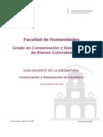 Guia Docente 199482202 - Conservacion y Restauracion de Escultura i - Curso 1718