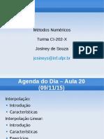 Métodos Numéricos. Turma CI-202-X. Josiney de Souza.