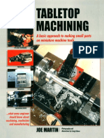 Tabletop Machining_ A Basic Approach to Making Small Parts on Miniature Machine Tools_ Joe Martin_ 1998.pdf