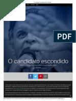Aécio Neves - O Candidato Escondido