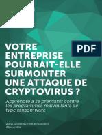 Votre Entreprise Pourra Telle Surmonter Une Attaque de Cryptovirus