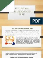 Cultura Del Dialogo en El Peru