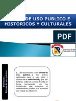 Bienes de Uso Publico e Historicos y Culturales.