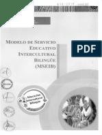 Modelo de Servicio Educativo Intercultural Bilingüe (MSEIB)