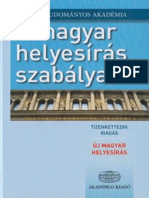 8834adb88 A Magyar Helyesiras Szabalyai 12.Kiadas