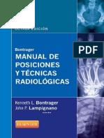 bontrager_manual_de_posiciones_y_tecnicas_radiologicas_8ed siempre-medicina.com.pdf