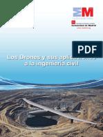 Los Drones y Sus Aplicaciones en La Ingenieria Civil