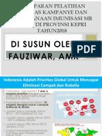 Pemaparan Pelatihan Petugas Kampanye Dan Pelaksanaan Imunisasi Mr