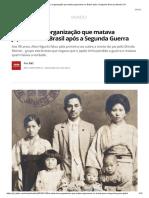 A Misteriosa Organização Que Matava Japoneses No Brasil Após a Segunda Guerra _ Mundo _ G1
