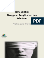 Deteksi Dini Gangguan Penglihatan Dan Kebutaan (PGPK 10 Oktober 2018)