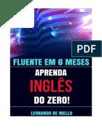 Fluente Em 6 Meses Aprenda Ingles Do Zero Leonardo de Mello