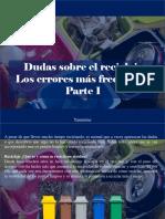 Yammine - Dudas Sobre El Reciclaje, Los Errores Más Frecuentes, Parte I