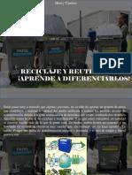 Henry Camino - Reciclaje y Reutilización ¡Aprende a Diferenciarlos!