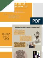 TEORÍA de LA ARQUITECTURA II Expo Teoria de La Vida y Produccion