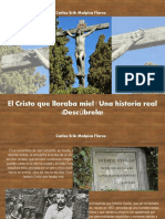 Carlos Erik Malpica Flores -  El Cristo que lloraba miel | Una historia real ¡Descúbrela!