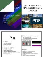Diccionario de Raices Griegas y Latinas