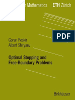 (Lectures in mathematics ETH Zürich) Shiri︠a︡ev, Alʹbert Nikolaevich_ Peskir, Goran-Optimal stopping and free-boundary problems-Birkhäuser Verlag (2006).pdf
