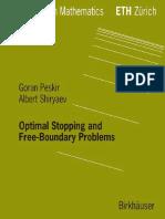 (Lectures in mathematics ETH Zürich) Shiri︠a︡ev, Alʹbert Nikolaevich_ Peskir, Goran-Optimal stopping and free-boundary problems-Birkhäuser Verlag (2006).pdf