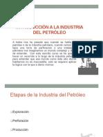 Clase 1 - Introduccion a La Industria Del Petroleo